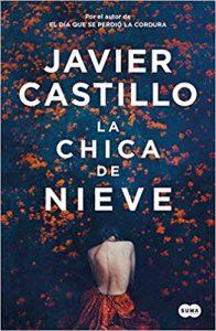 la chica de nieve Javier Castillo