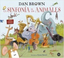 Nuevo libro Dan Brown La sinfonía de los animales