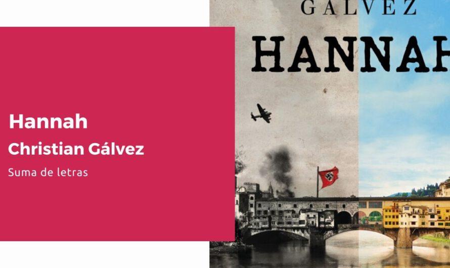 Reseña Hannah, de Christian Gálvez