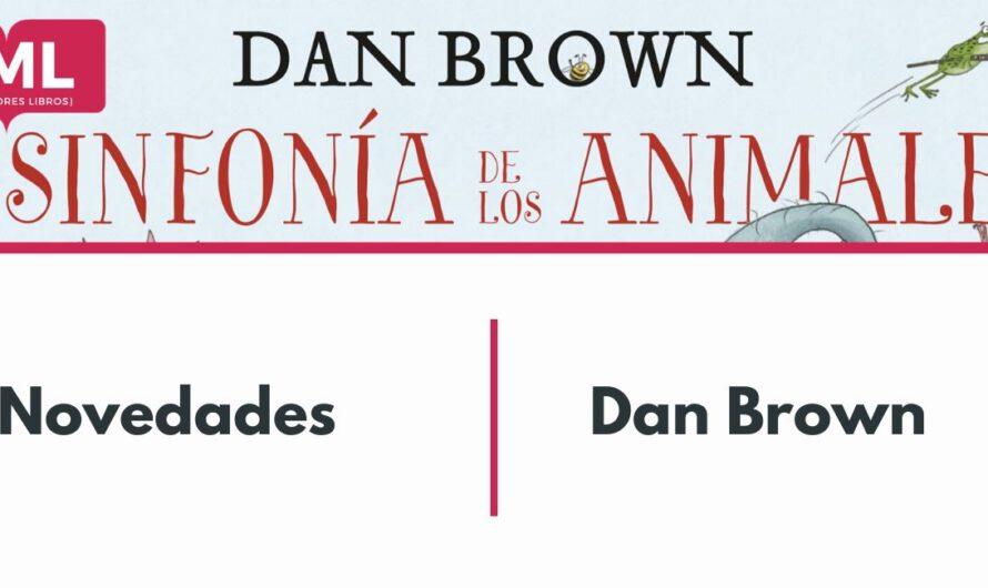 El nuevo libro de Dan Brown: La sinfonía de los animales